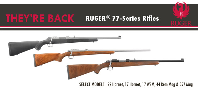 REINTRODUCING Ruger 77 Series Slider
